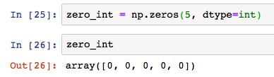 numpy np zeros dtype int
