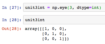 numpy np unit matrix eye 3 int