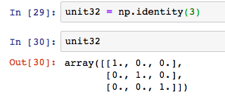 numpy np unit matrix identity 3