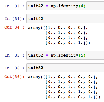 numpy np unit matrix identity 4 5